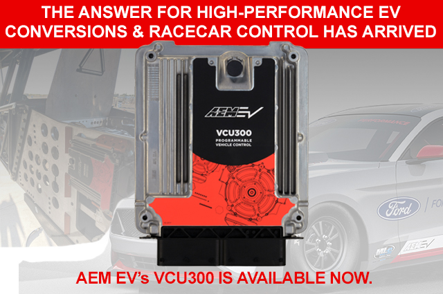 AEM EV VCU300 IS AVAILABLE NOW